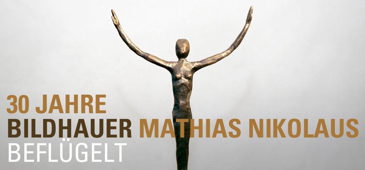 30 Jahre Bildhauer Mathias Nikolaus, Bad Dürkheim